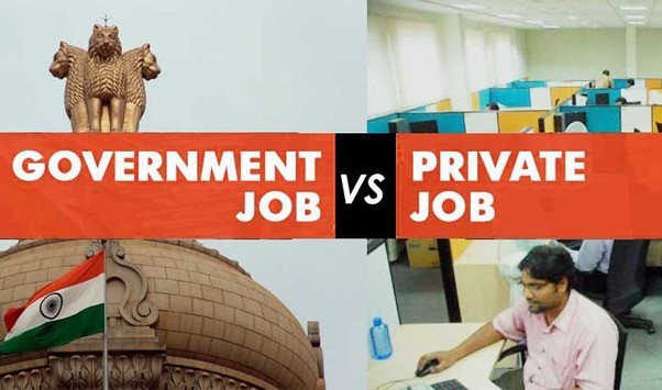 Govt. Job vs Private Job - Which is better?
